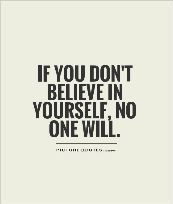 Believe In Yourself Quotes: Happy, Healthy Adventures